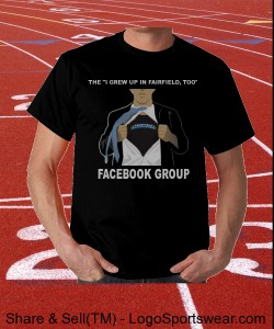 I GREW UP IN FAIRFIELD TOO FACEBOOK GROUP SUPER SHIRT Design Zoom